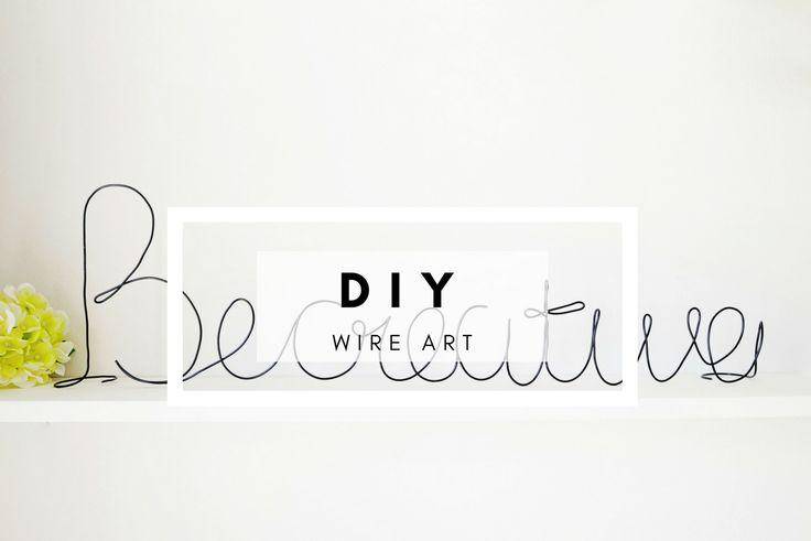 DIY | Wire Art - La creme
