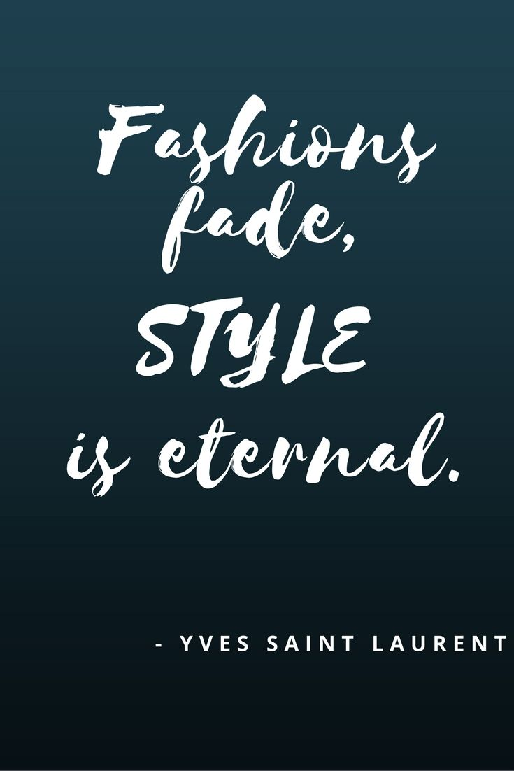 8 Best Fashion Quotes Images On Pinterest Fashion Quotes Men Ties And Bow Ties