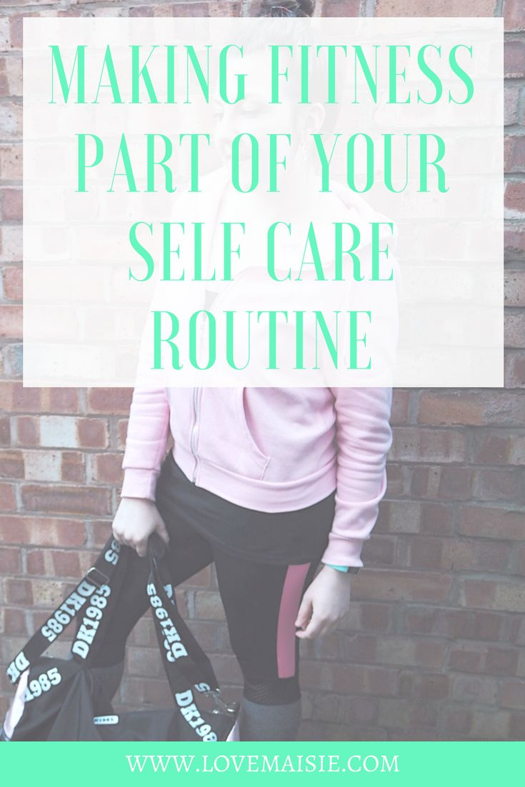 THE SELF CARE SERIES | FITNESS