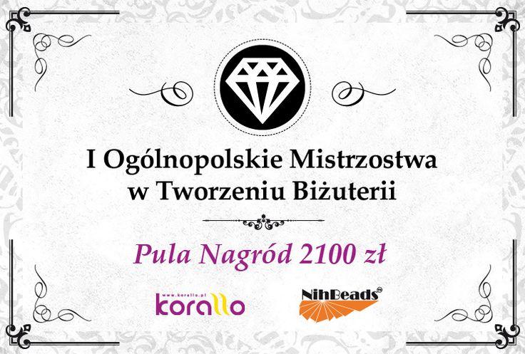 I Mistrzostwa Polski w Tworzeniu Biżuterii : Koraliki i półfabrykaty do wyrobu biżuterii - Korallo.pl