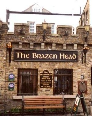 The Brazen Head.  One of the oldest pubs in Dublin, and possibly Ireland and Europe.  Dublin, IRELAND.
