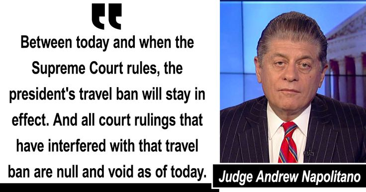 Judge Nap: SCOTUS Decision on Travel Ban Is 'Substantial Political Victory' for Trump