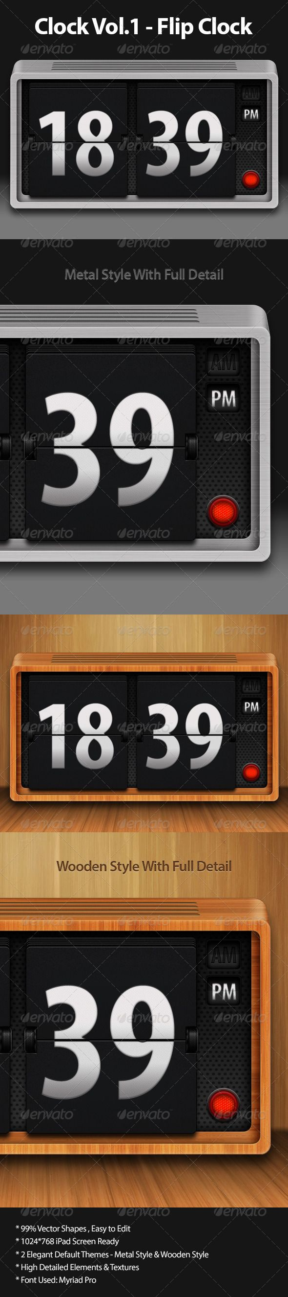 Clock Vol.1 - Flip Clock #GraphicRiver High detailed Flip Clock UI Elements for Apps UI design and web design. Features: 99% Vector Shapes , Easy to Edit 1024*768 iPad Screen Ready 2 Elegant Default Themes – Metal Style & Wooden Style High Detailed Elements & Textures Font Used: Myriad Pro Hope you like it! And don't forget to rate it! Created: 13July12 GraphicsFilesIncluded: PhotoshopPSD Layered: Yes MinimumAdobeCSVersion: CS PixelDimensions: 1024x768 Tags: button #clock #flip #flipclock…
