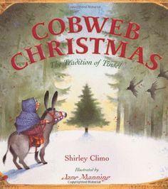 Cobweb Christmas- The Tradition of Tinsel - Shirley Climo & Jane Manning