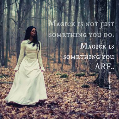 Magick is not just something you do. Magick is something you are. Old World Witchcraft Mindful Witch - Pinned by The Mystic's Emporium on Etsy