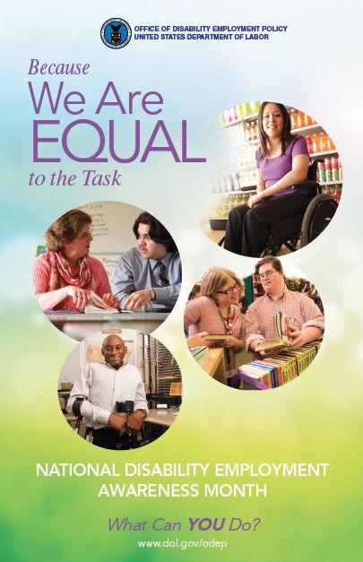 "Book Recommendations for National Disability Employment Awareness Month (Image: ""Because we are equal to the task; a collage of employees working)"