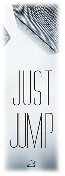 'Just JUMP' - Uninspirational apparel to differ.