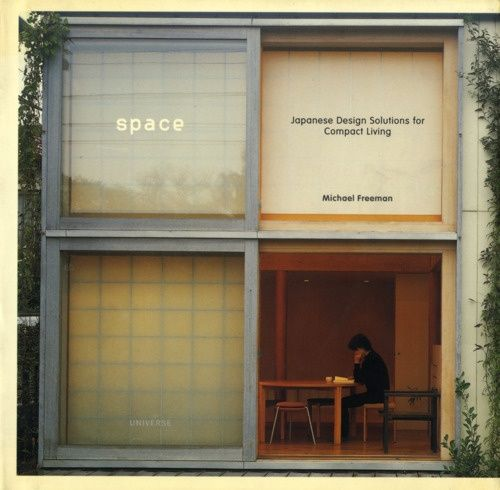 space: japanese design solutions for compact living • michael freeman