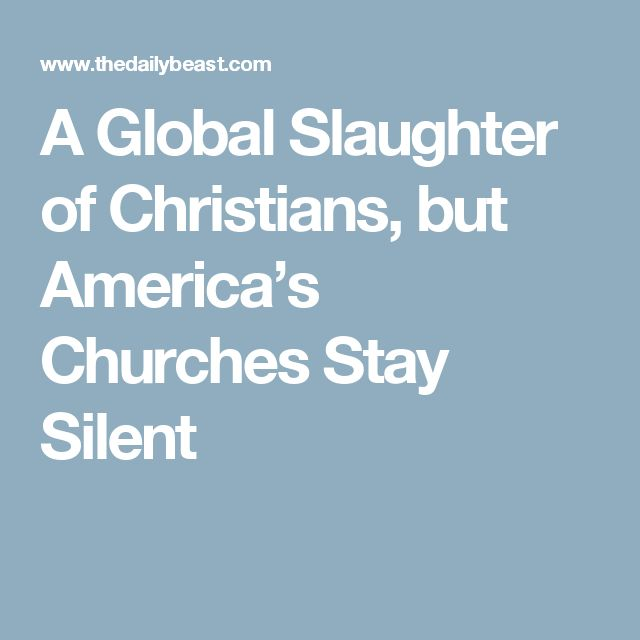 A Global Slaughter of Christians, but America's Churches Stay Silent