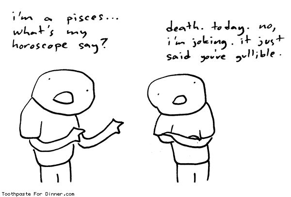 Comic by Toothpaste For Dinner: pisces horoscope