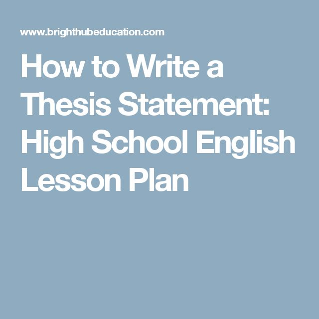 thesis statement writing lesson Whether you're writing an argumentative paper, an informative essay, or a compare/contrast statement, you need a thesis without a thesis, your argument falls flat and your information is unfocused.