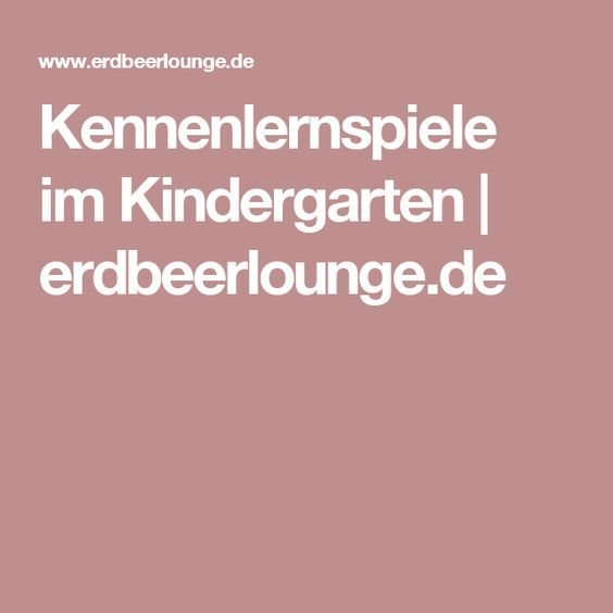 Kennenlernspiele im Kindergarten | erdbeerlounge.de