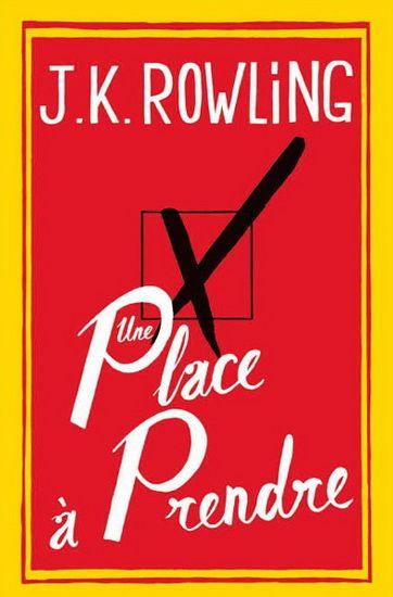 Une place à prendre de J.K. Rowling