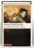 Galaxia Gutenberg - Libros   - La guerra más cruel