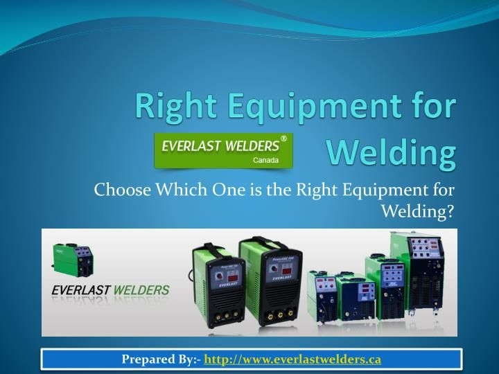 Depending on your requirement, welding machines or welders are divided into different categories like MIG welder, stainless steel welder, etc. You can choose according your choice and requirement. Read more:-  http://www.everlastwelders.ca/stainlesssteelwelders.php