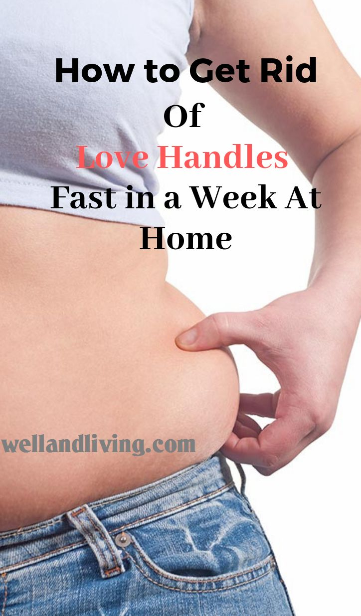 How to get rid of love handles fast in a week at home 8