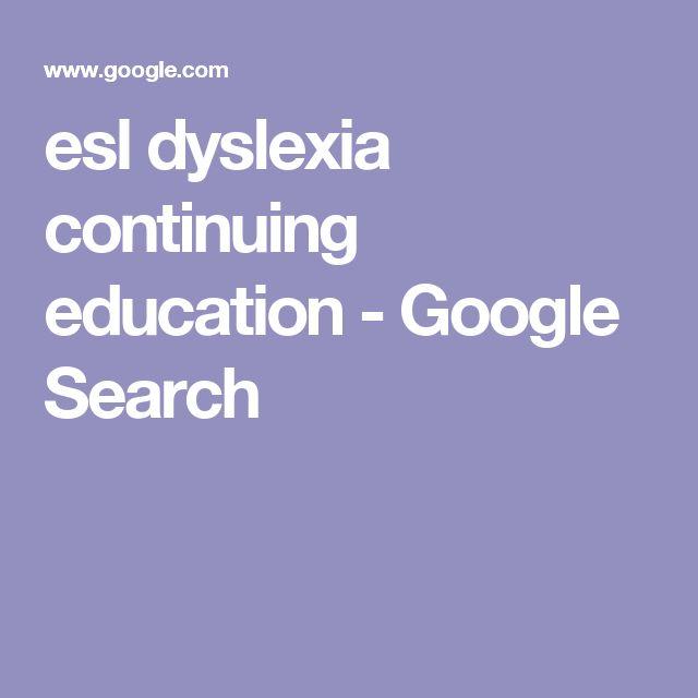 esl dyslexia continuing education - Google Search