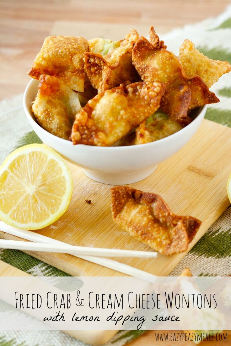 Fried Crab and Cream Cheese Wontons with Lemon Dipping Sauce
