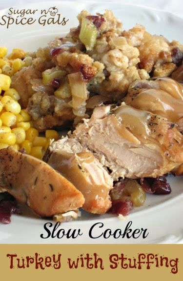 Spice Gals: Slow Cooker Turkey with Stuffing #SlowCookerThanksgiving: