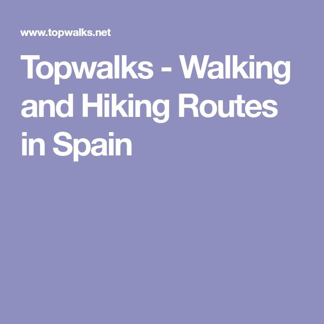 Topwalks - Walking and Hiking Routes in Spain