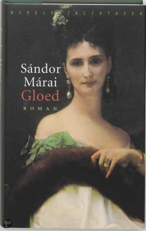 bol.com | Gloed, S. Marai | Nederlandse boeken 2/53, prachtig geschreven