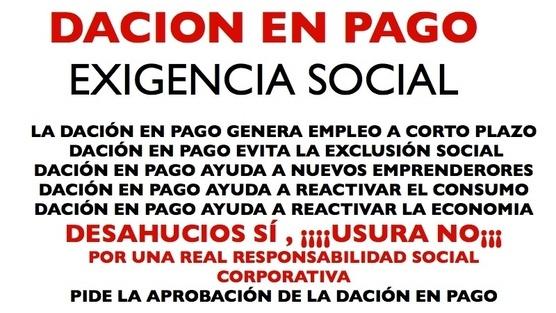 Petición dirigida al Gobierno de #España: APROBACIÓN DE LA #DACIÓN EN PAGO INMEDIATAMENTE Remitente: Joaquín, #GrupoKinos  Fuente: CHANGE.org