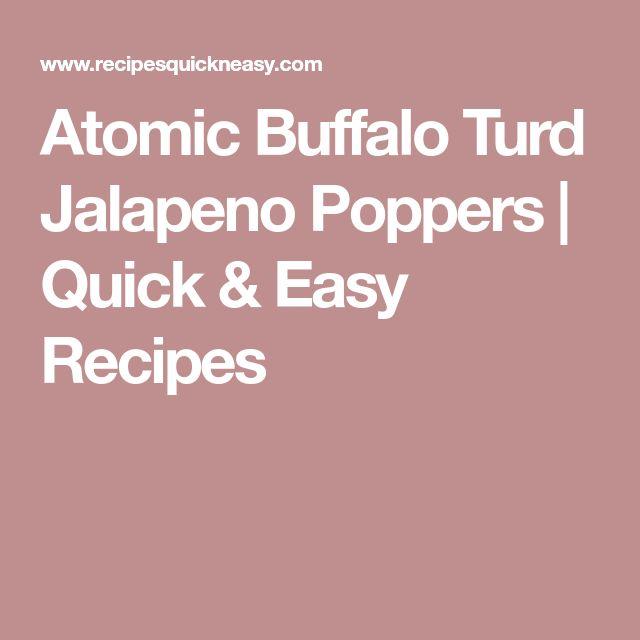 Atomic Buffalo Turd Jalapeno Poppers | Quick & Easy Recipes
