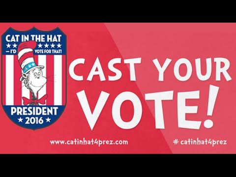 Hey kids (and parents too): The Cat in the Hat has announced he's running for president.