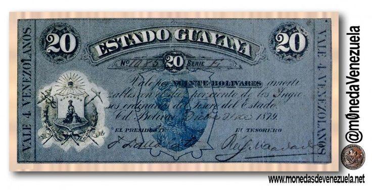 Billete de 20 Bolívares (4 Venezolanos). Estado de Guayana 1879  Anverso: Billete de 20 Bolivares 4 Venezolanos Estado de Guayana. 1879.  Billete de 20 Bolívares (4 Venezolanos). Estado de Guayana 1879. Por Victor Torrealba.  A partir de la aprobación de la Constitución de 1864 se crea el Estado Guayana formado por lo que hoy son los estados Bolívar Delta Amacuro y el Territorio Esequibo. La Asamblea del Estado Guayana dictó aparte de la Constitución Regional otras leyes y decretos relativos…