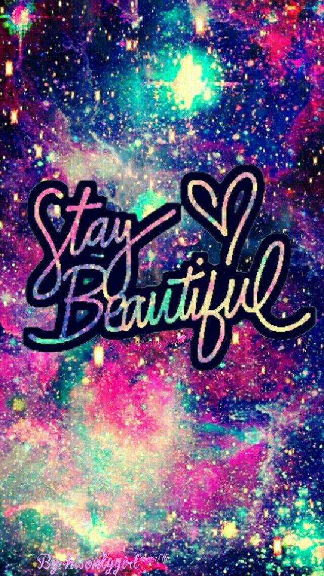 Stay beautiful galaxy wallpaper I created for the app CocoPPa. | galaxy fun in 2019 | Galaxy ...