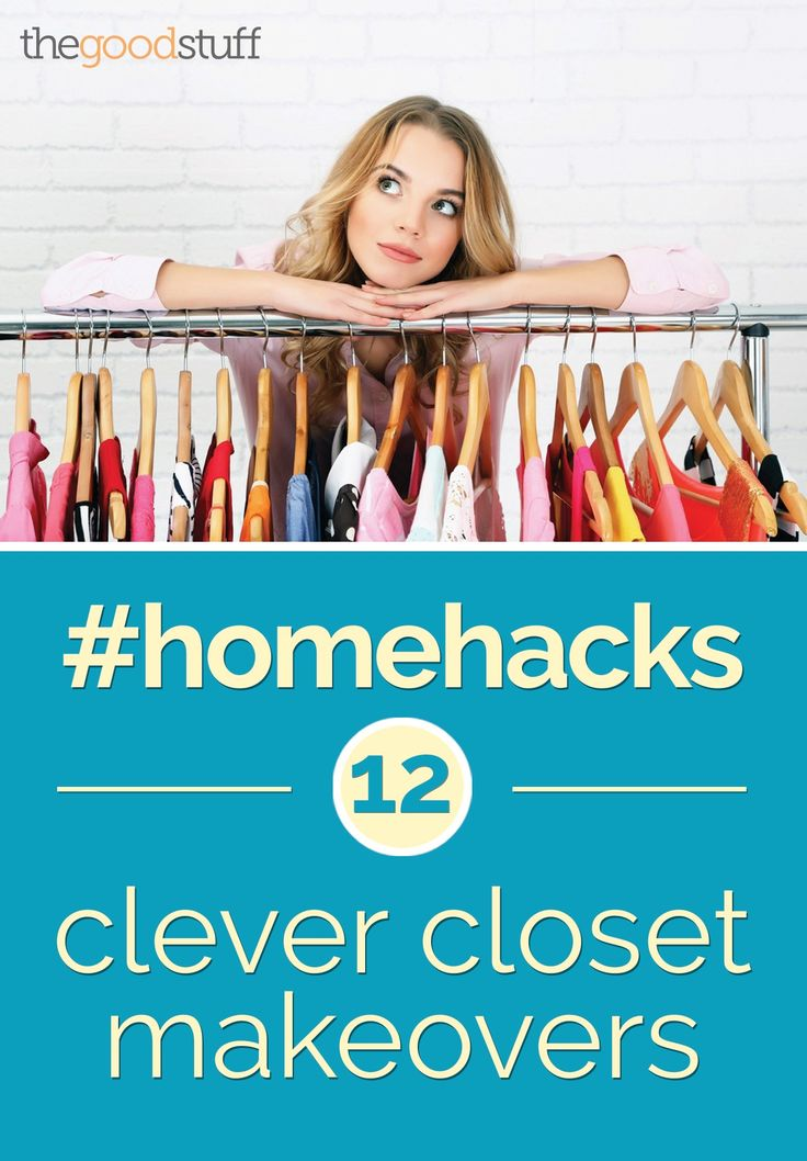 Home Hacks: 12 Clever Closet Makeovers - thegoodstuff