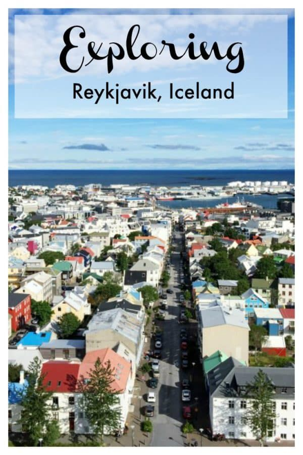What to do in Reykjavik, Iceland - where to stay, what to see, and what to eat!