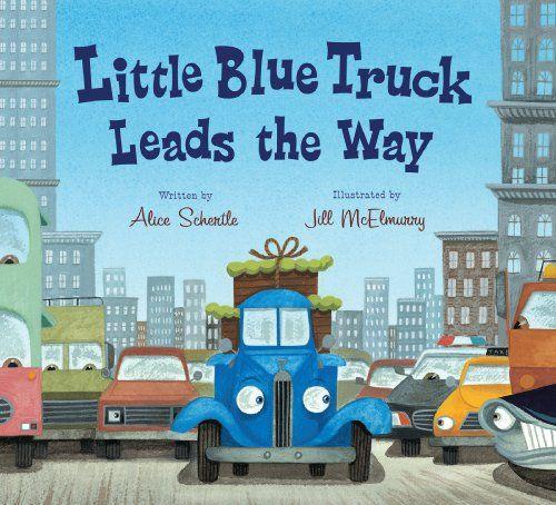 6,79 Little Blue Truck Leads the Way board book: Amazon.de: Alice Schertle, Jill McElmurry: Fremdsprachige Bücher