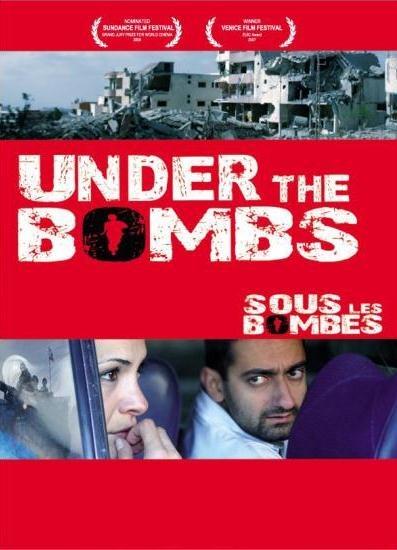 under the bombs by philippe aractingi Zeina vit à dubaï en plein divorce, elle décide d'envoyer son fils karim chez sa sœur, à kherbet selem, un petit village du sud liban, pour le protéger des.
