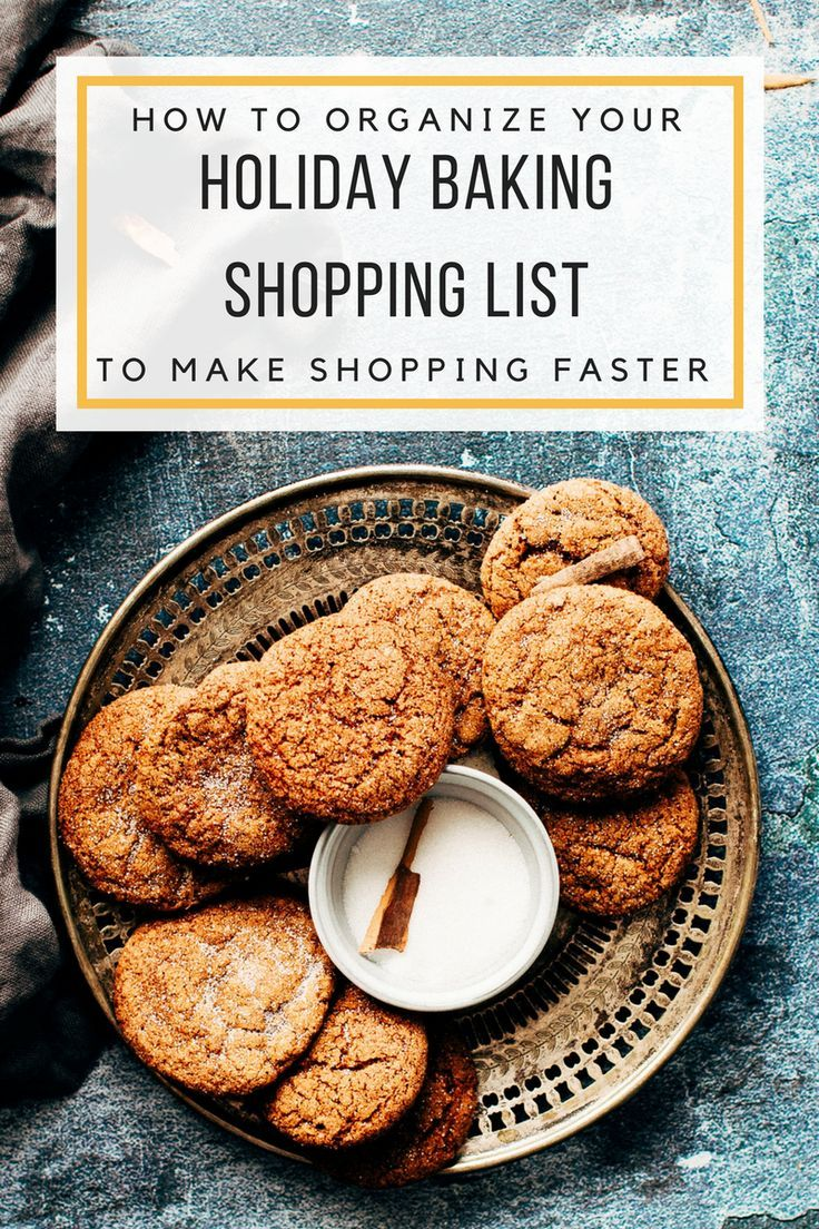 How to Organize Your Holiday Baking Shopping List to Make Shopping Faster