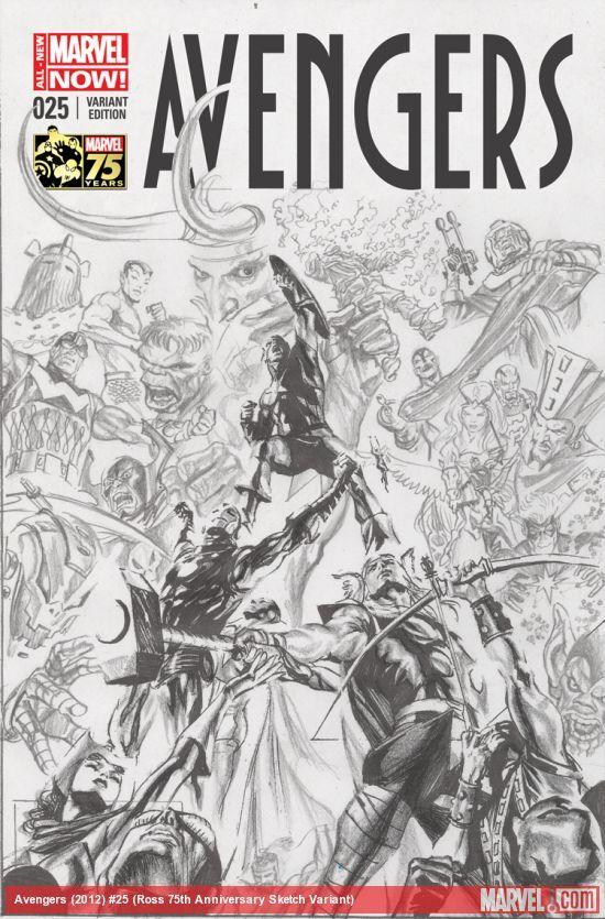 AVENGERS (2012) #25 (ROSS 75TH ANNIVERSARY SKETCH VARIANT)