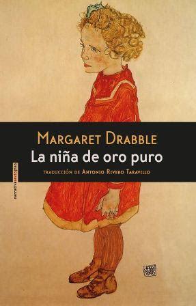 Devoradora de libros: La niña de oro puro - Margaret Drabble