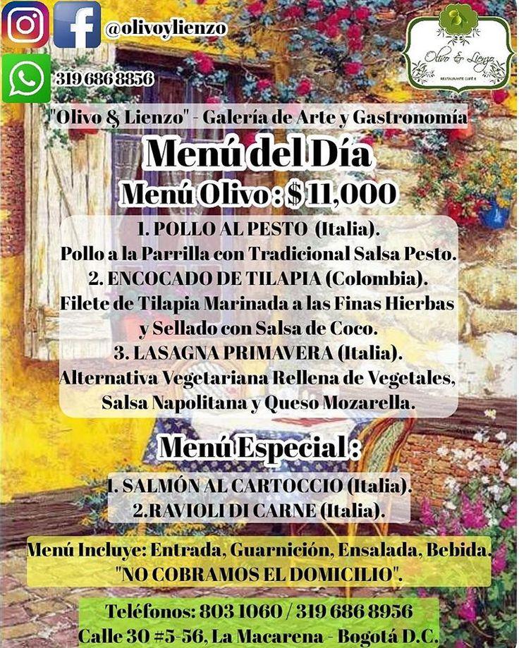 """Apreciados #clientes , les compartimos el, #menudeldia de hoy Viernes/19/Mayo/2017. Pueden hacer sus pedidos por Whatsapp 3196868956, o al Teléfono (1) 8031060. Recuerda que """"NO COBRAMOS EL #DOMICILIO"""" #NoCobramosElDomicilio #olivoylienzo #Galeria de #Arte y #Gastronomía  Calle 30 #5-56, #LaMacarena , #Bogota  #CocinaItaliana #italiancuisine #CocinaFusion #fusionfood #comidacontemporanea #ComidaVegana #ComidaVegetariana #vegetarianfood #veganfood…"""