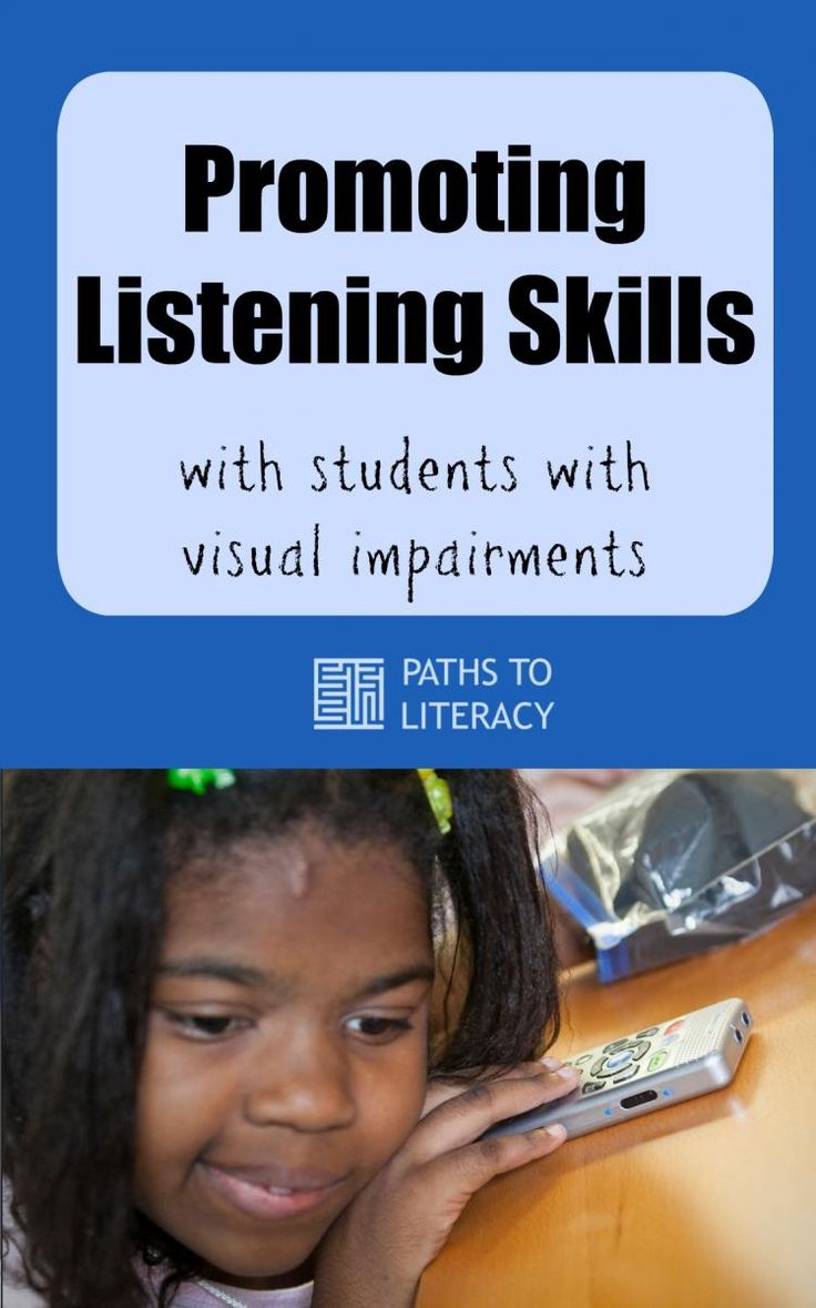 Tips to promote listening skills with children who are blind or visually impaired