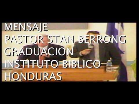 Sermon en la Graduacion del Instituto Biblico Samaritano Honduras