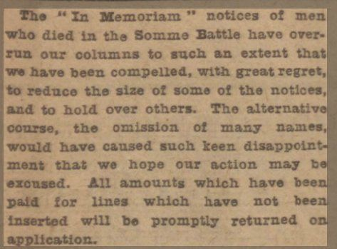 "WWI; ""In Memoriam notices of men who died in the Somme Battle have overrun our columns"" -Researching WW1 (@researchingww1) 