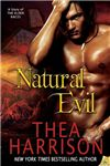 "A NIGHT OWL REVIEWS BOOK REVIEW | Reviewed by: ELF  ""Natural Evil"" by Thea Harrison is a novella that features Major Claudia Hunter, a rare female Green Beret who retired early from the Army, and Wyr Luis Alvaraz, a Peacekeeper with the Elder tribunal. Claudia is speeding across the desert in Nevada when she succumbs to an irresistible urge to come to the aid of an injured animal and becomes entangled in far more than she anticipated. A mysterious deck of Tarot cards that only seem to…"