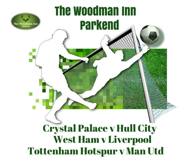 Live Footy at the Woody Today! :-) Crystal Palace v Hull City Kick Off: 12pm West Ham v Liverpool Kick Off: 2:15pm Tottenham Hotspur v Man Utd Kick Off: 4:30pm Come in and join us for all the action.. :-) #thewoodmaninn #forestofdean #football #happysunday www.thewoodmanparkend.co.uk