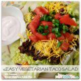 Vegetarian Recipes: Quick and Easy Taco Salad Recipe