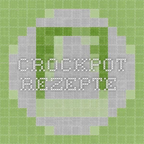 Crockpot-Rezepte