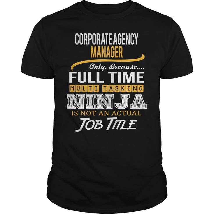Awesome Tee ᐂ For Corporate Agency Manager***How to  ? 1. Select color 2. Click the ADD TO CART button 3. Select your Preferred Size Quantity and Color 4. CHECKOUT! If you want more awesome tees, you can use the SEARCH BOX and find your favorite !!Corporate Agency Manager
