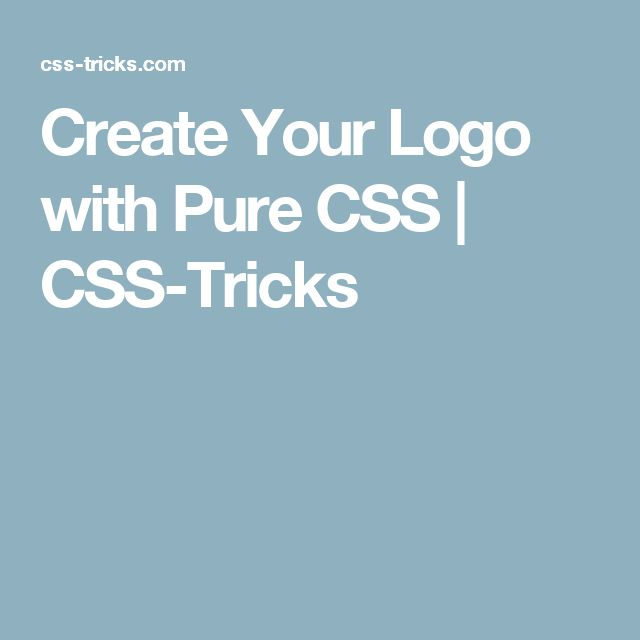 Create Your Logo with Pure CSS | CSS-Tricks