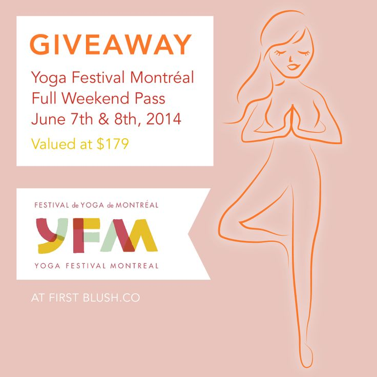 AT FIRST BLUSH l Full Weekend Yoga Festival Pass Giveaway. Pop over to my facebook page for entry details: https://www.facebook.com/atfirstblushhealthblog