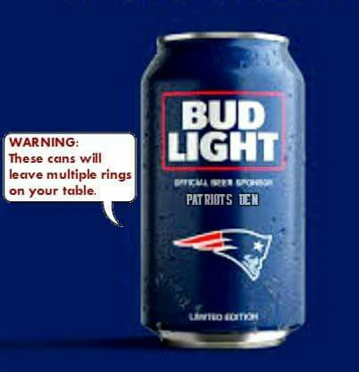 New Warning Labels placed on The New England Patriots Bud Light Beer Cans! LOL