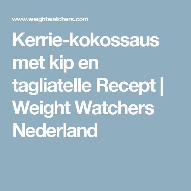 Kerrie-kokossaus met kip en tagliatelle Recept | Weight Watchers Nederland
